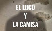 Club el País - La Gringa Teatro - EL LOCO Y LA CAMISA