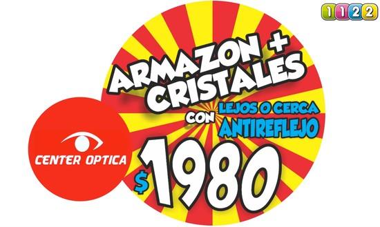 CENTER OPTICA Promoción especial de Armazón + Cristales